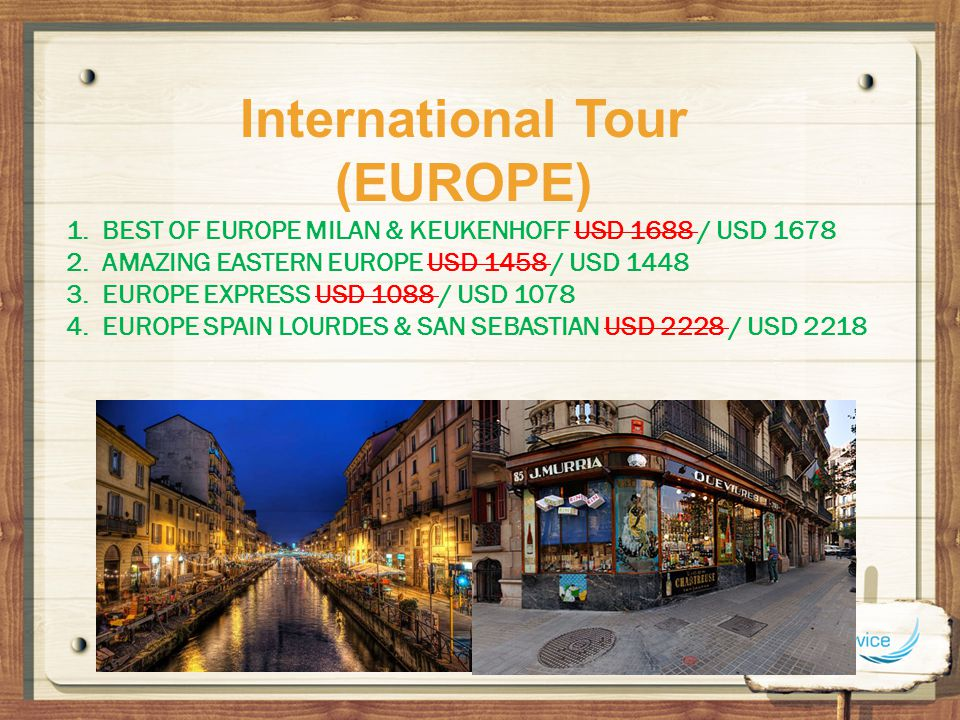 International Tour (EUROPE)