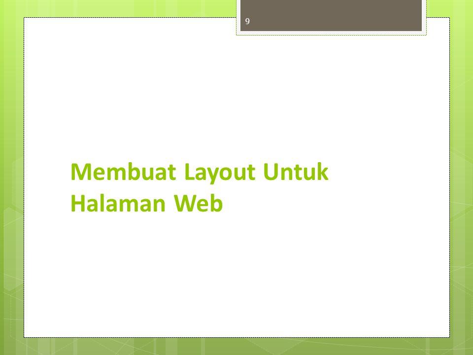 Membuat Layout Untuk Halaman Web