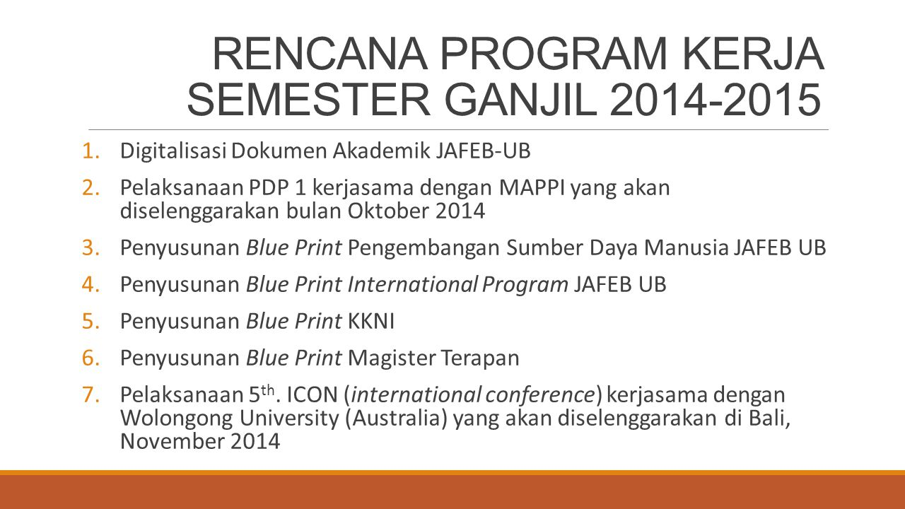 RENCANA PROGRAM KERJA SEMESTER GANJIL 2014-2015