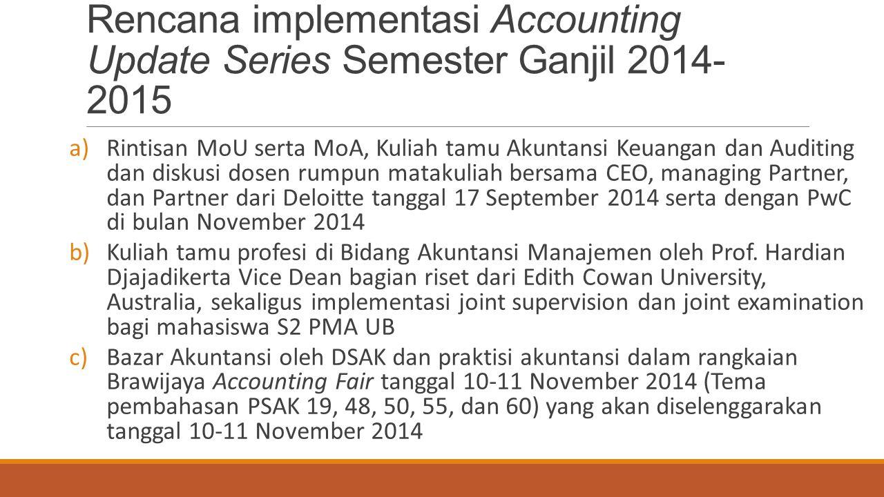 Rencana implementasi Accounting Update Series Semester Ganjil 2014-2015