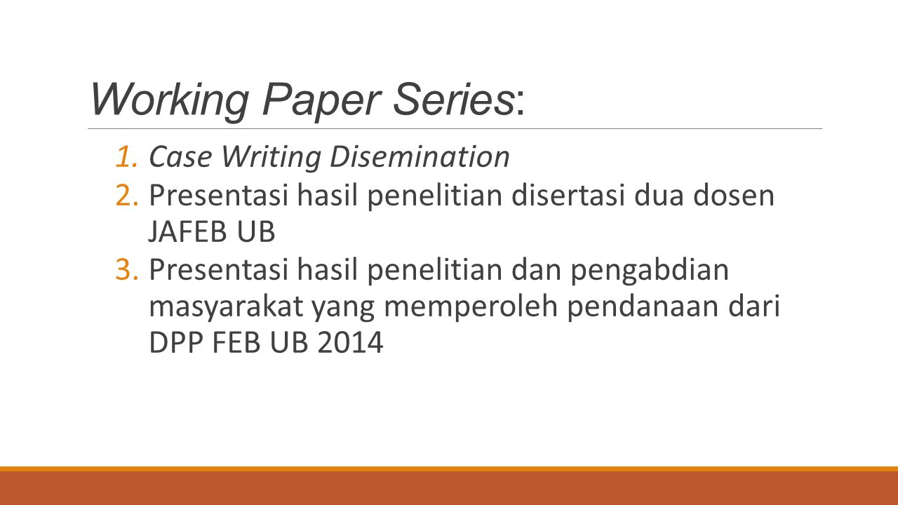 Working Paper Series: Case Writing Disemination