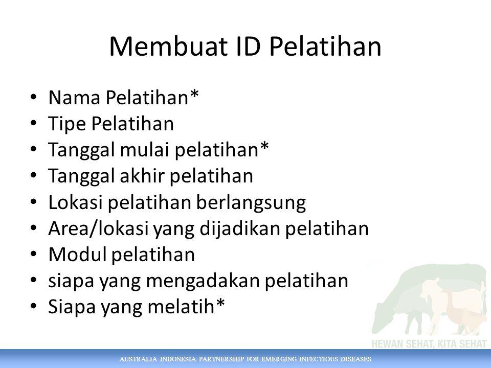 Membuat ID Pelatihan Nama Pelatihan* Tipe Pelatihan