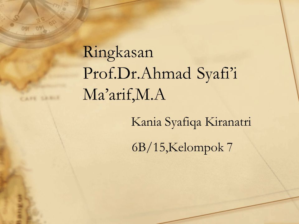 Ringkasan Prof.Dr.Ahmad Syafi'i Ma'arif,M.A