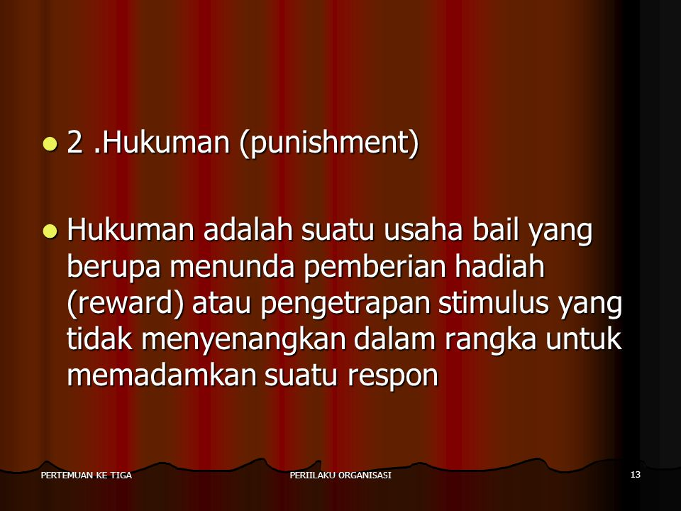 2 .Hukuman (punishment)