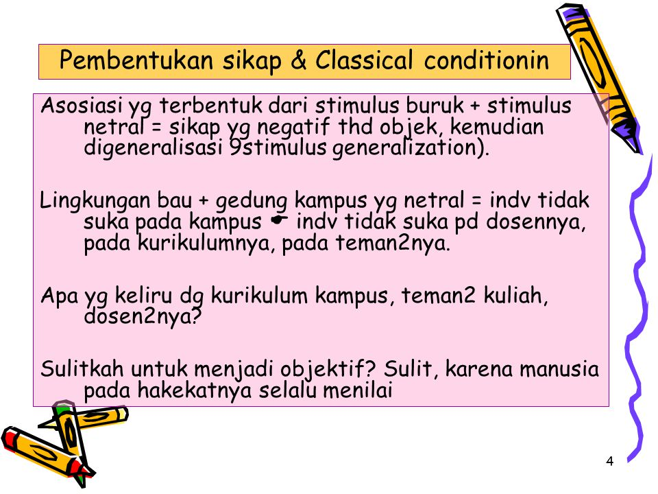 Pembentukan sikap & Classical conditionin