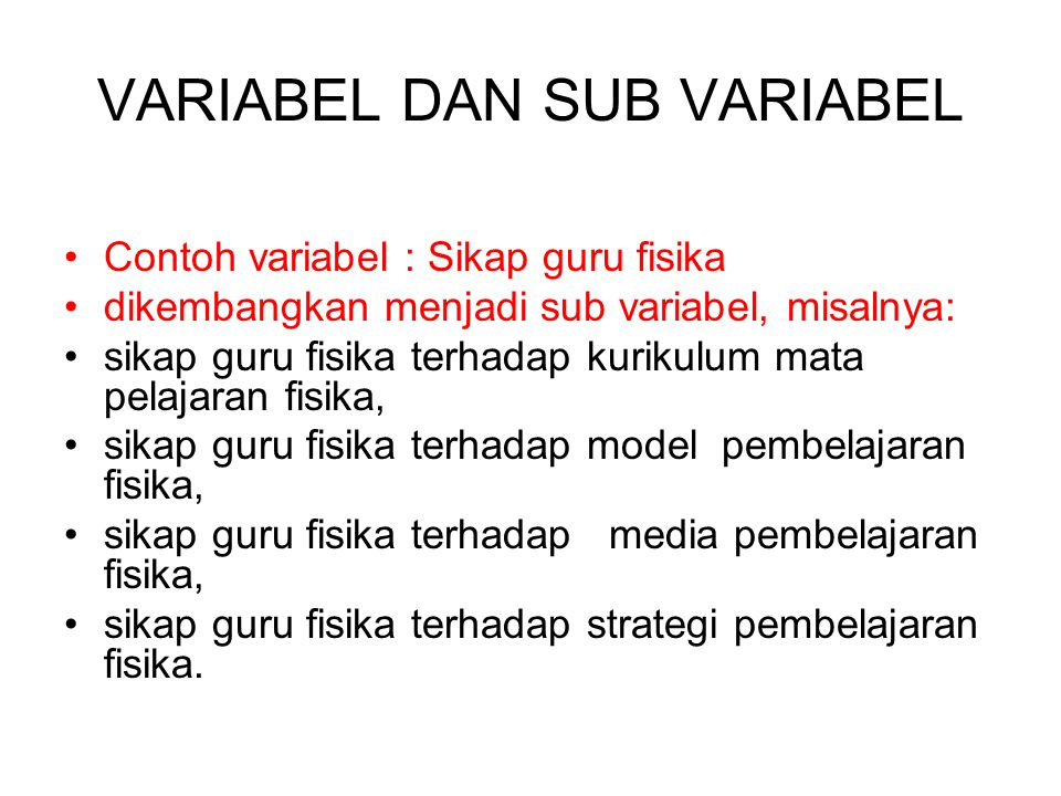 VARIABEL DAN SUB VARIABEL