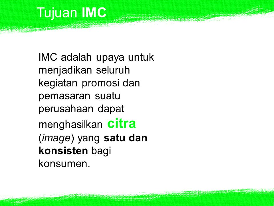 Tujuan IMC