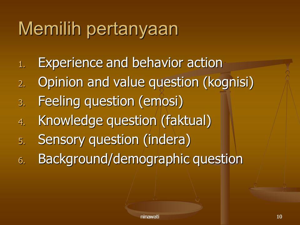 Memilih pertanyaan Experience and behavior action