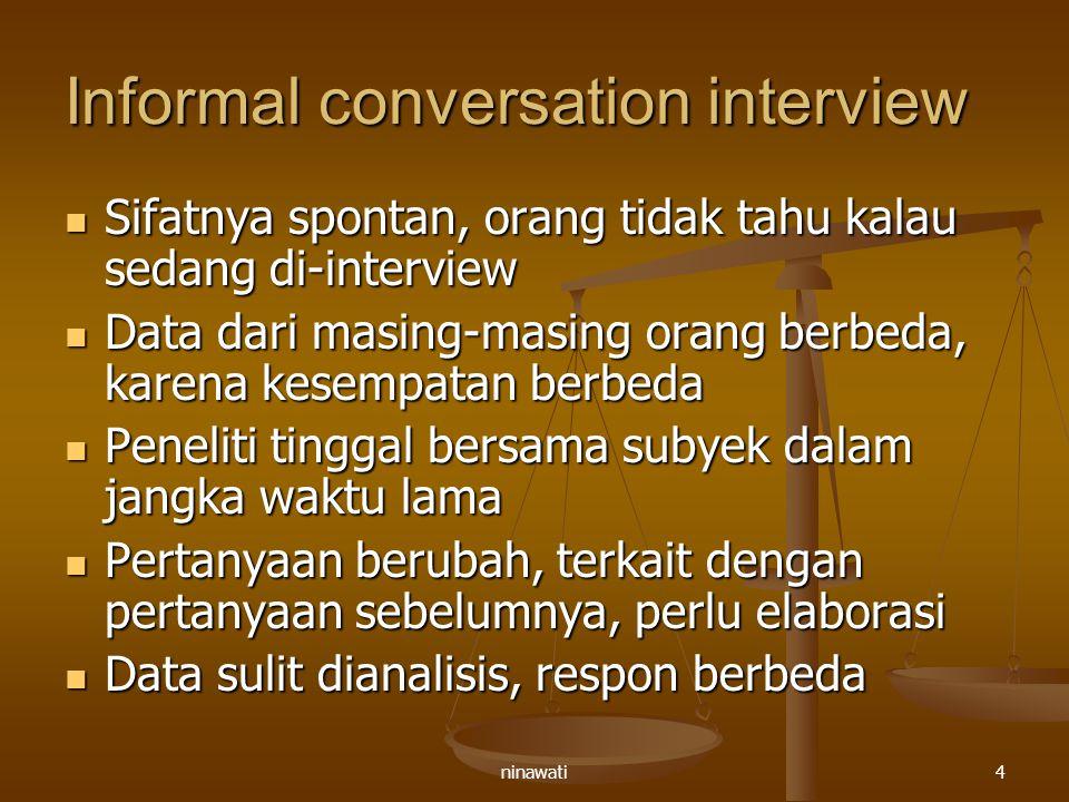 Informal conversation interview