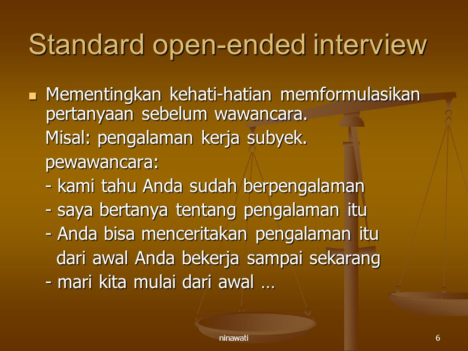 Standard open-ended interview