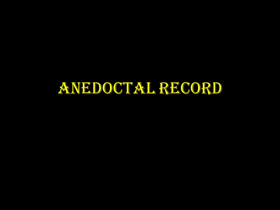 ANEDOCTAL RECORD