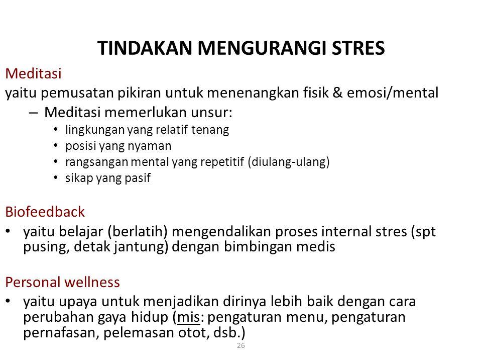TINDAKAN MENGURANGI STRES