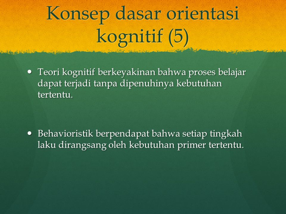 Konsep dasar orientasi kognitif (5)