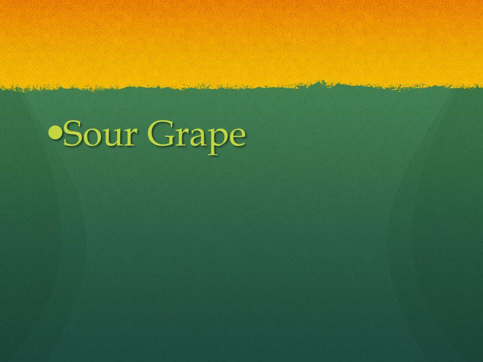 Sour Grape