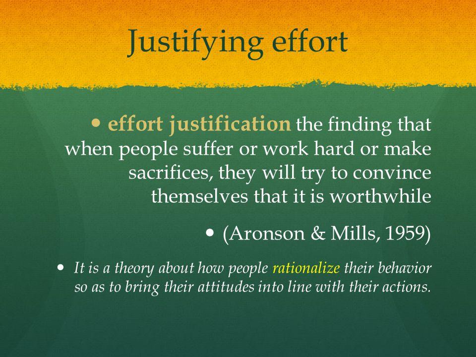 Justifying effort