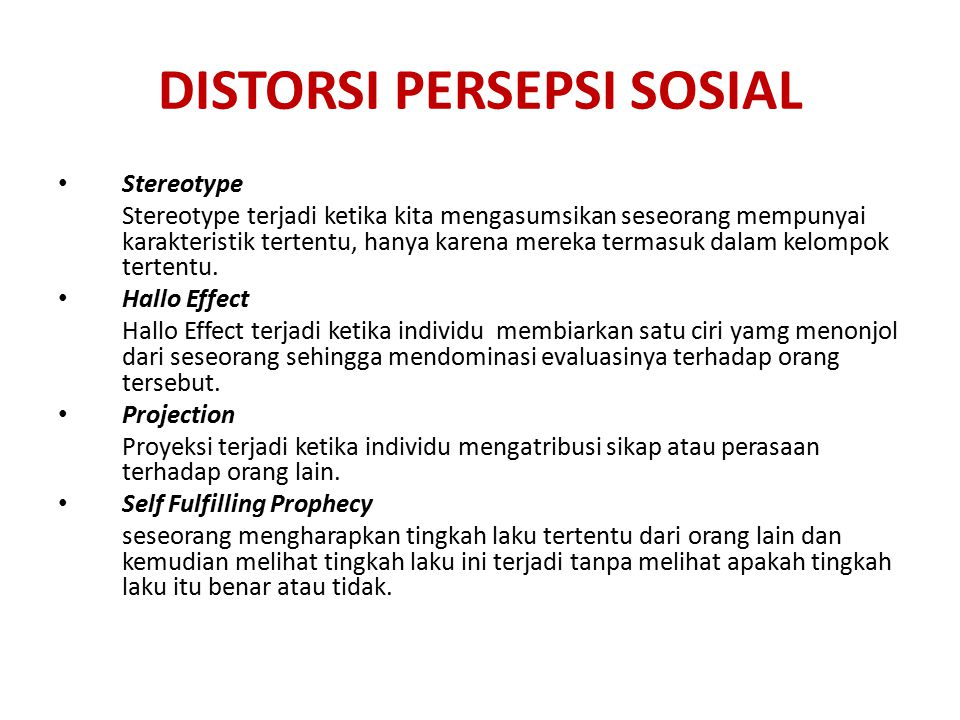 DISTORSI PERSEPSI SOSIAL