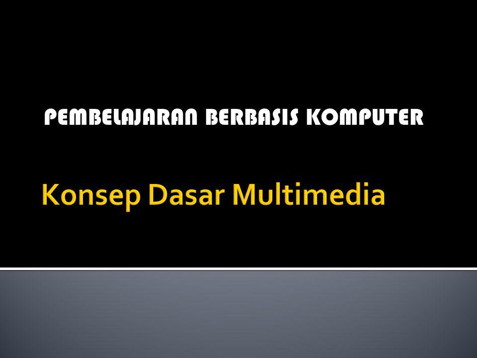 Konsep Dasar Multimedia