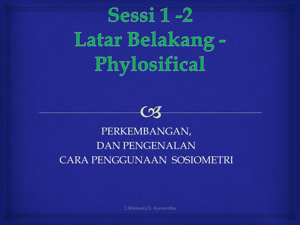 Sessi 1 -2 Latar Belakang - Phylosifical