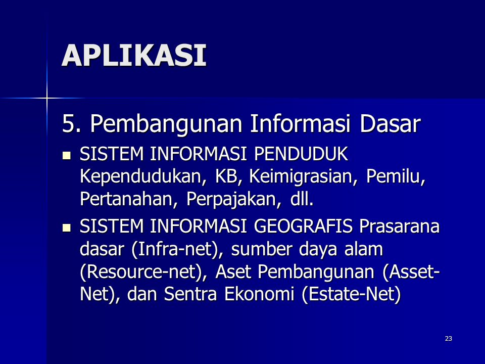 APLIKASI 5. Pembangunan Informasi Dasar