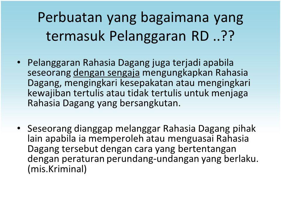 Perbuatan yang bagaimana yang termasuk Pelanggaran RD ..
