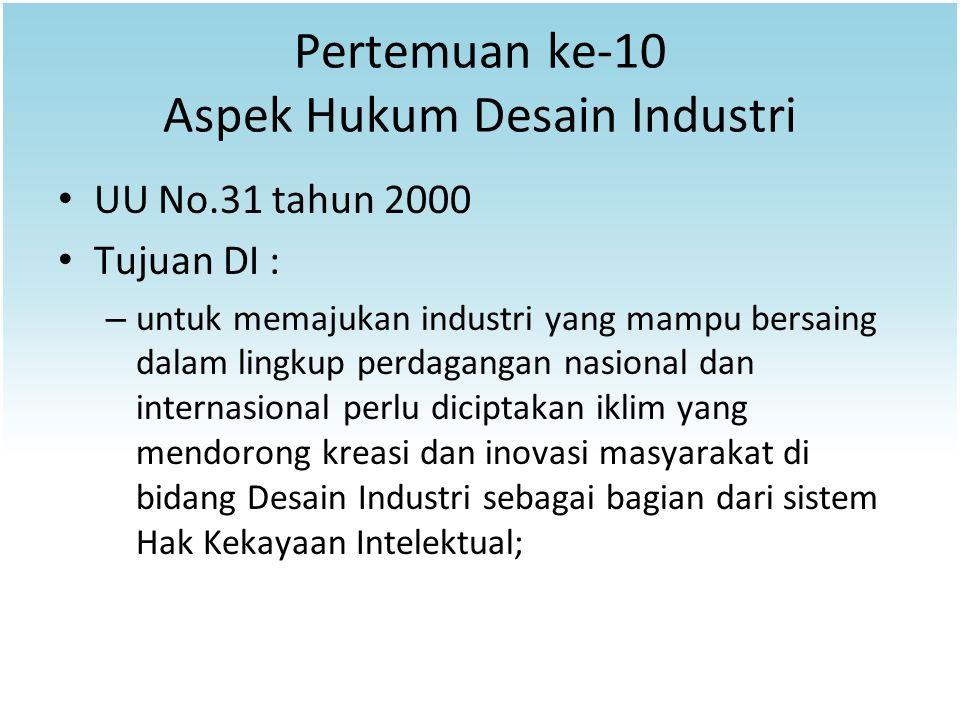 Pertemuan ke-10 Aspek Hukum Desain Industri