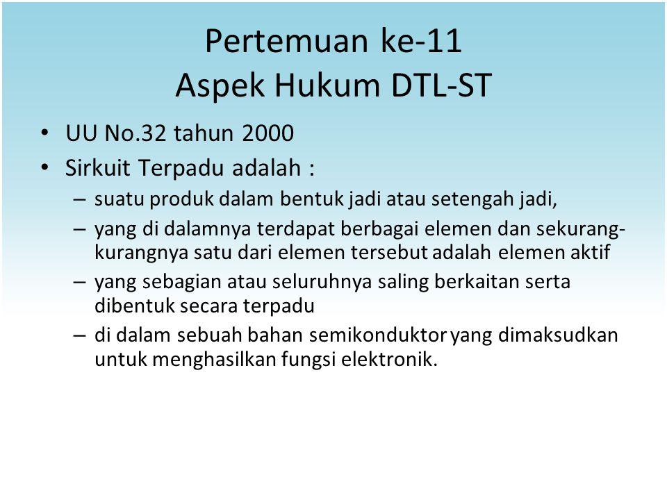 Pertemuan ke-11 Aspek Hukum DTL-ST