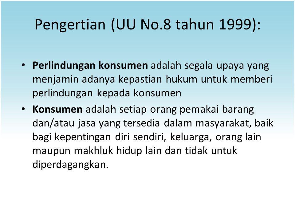 Pengertian (UU No.8 tahun 1999):