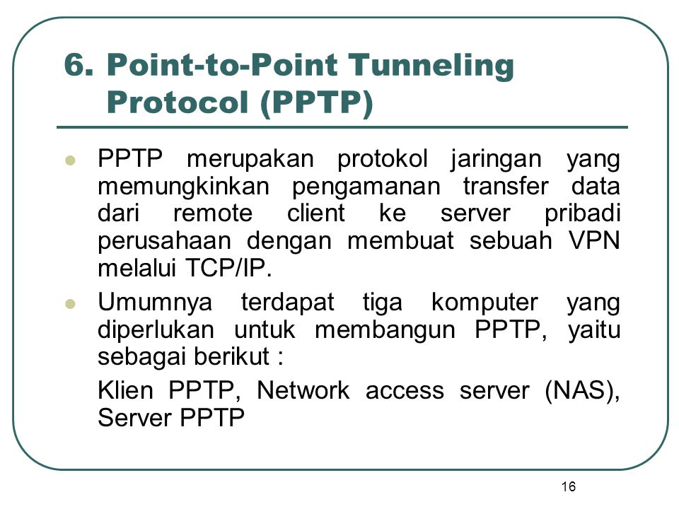 6. Point-to-Point Tunneling Protocol (PPTP)