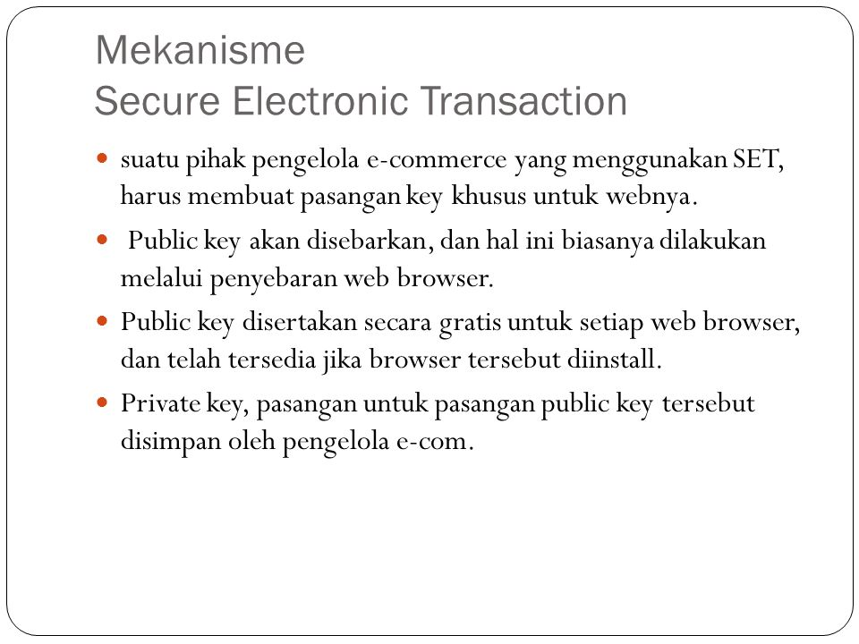 Mekanisme Secure Electronic Transaction