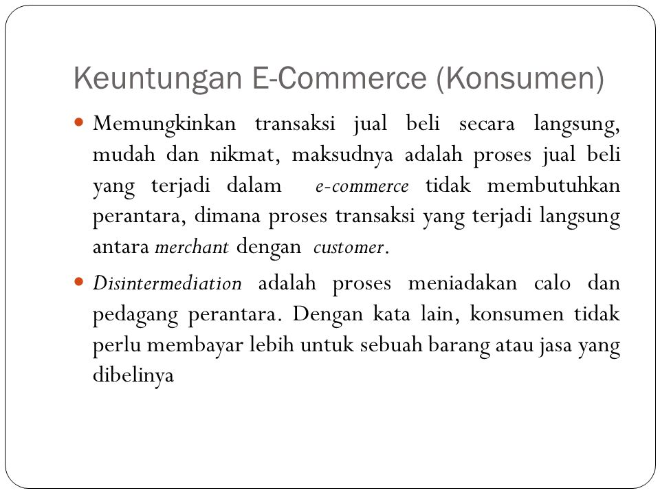 Keuntungan E-Commerce (Konsumen)