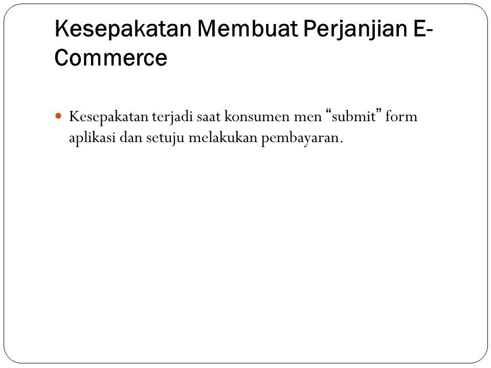 Kesepakatan Membuat Perjanjian E-Commerce
