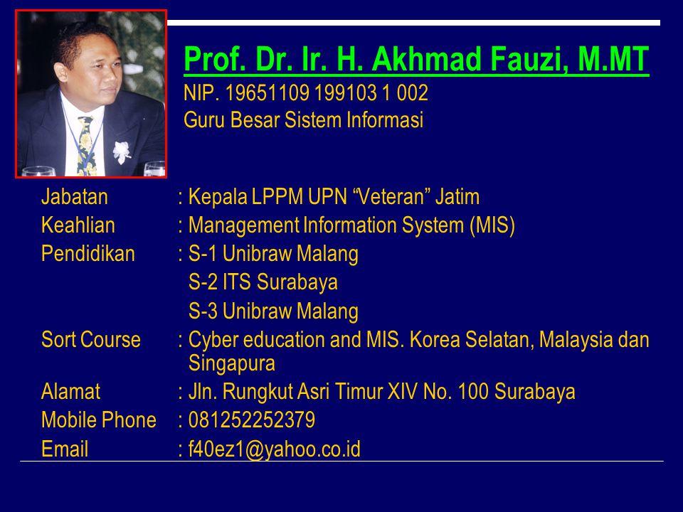 Prof. Dr. Ir. H. Akhmad Fauzi, M. MT NIP