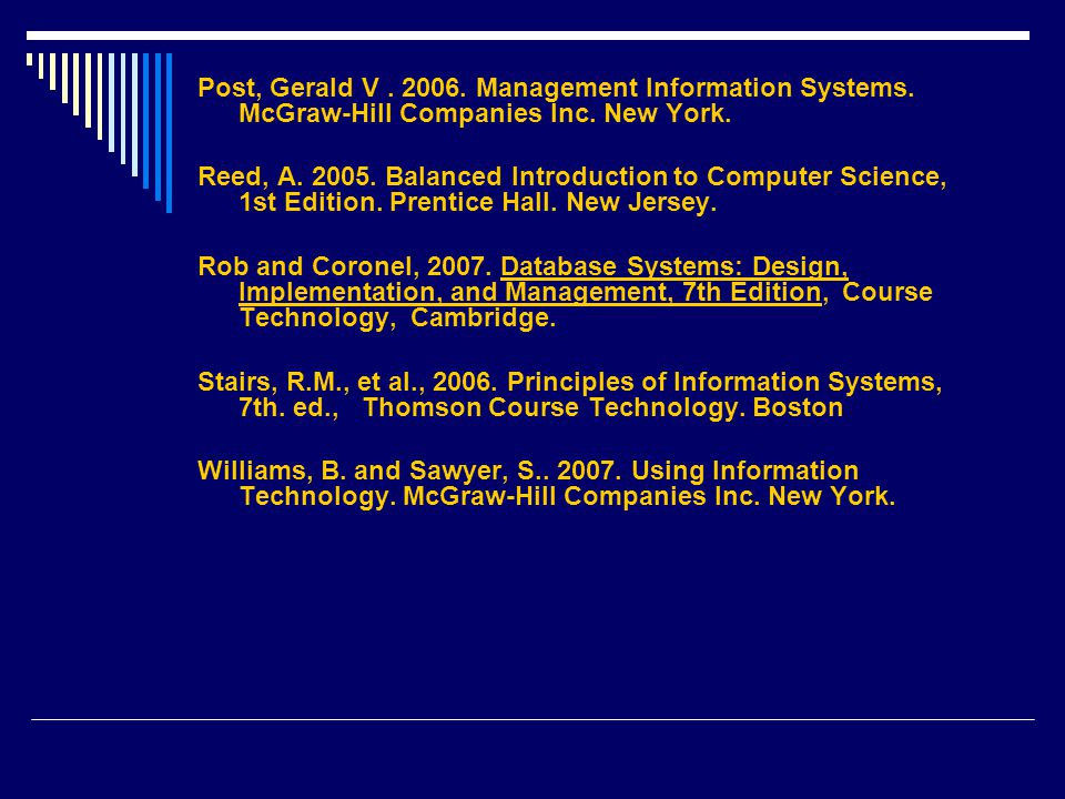 Post, Gerald V. 2006. Management Information Systems