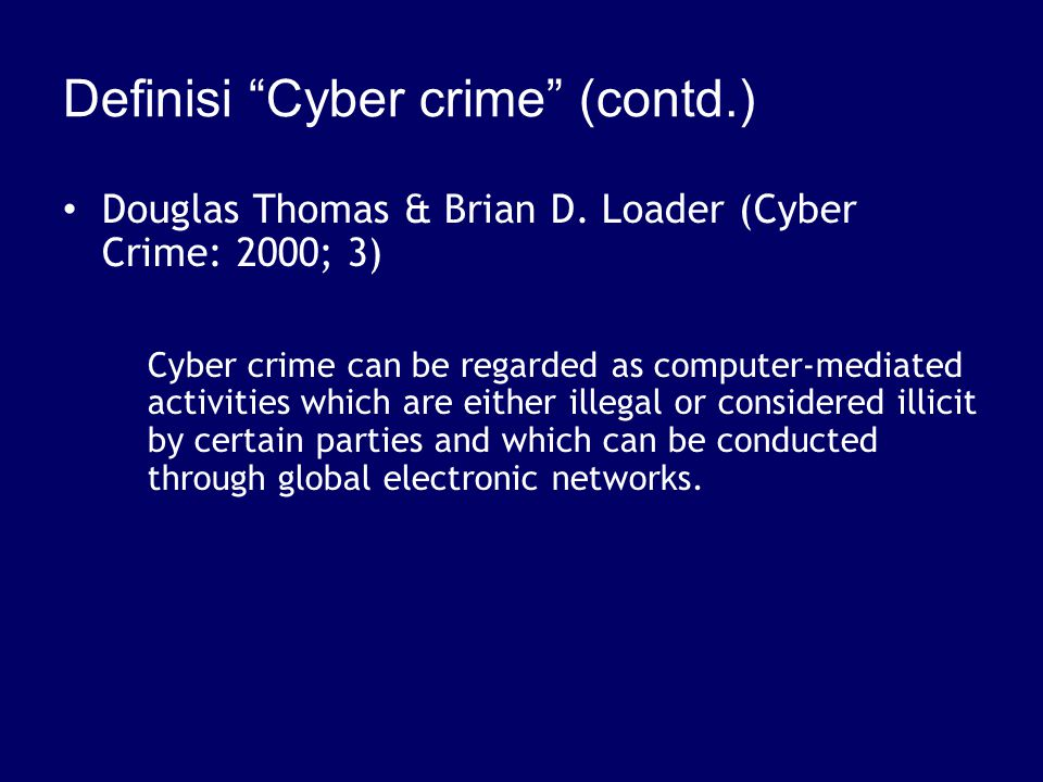 Definisi Cyber crime (contd.)