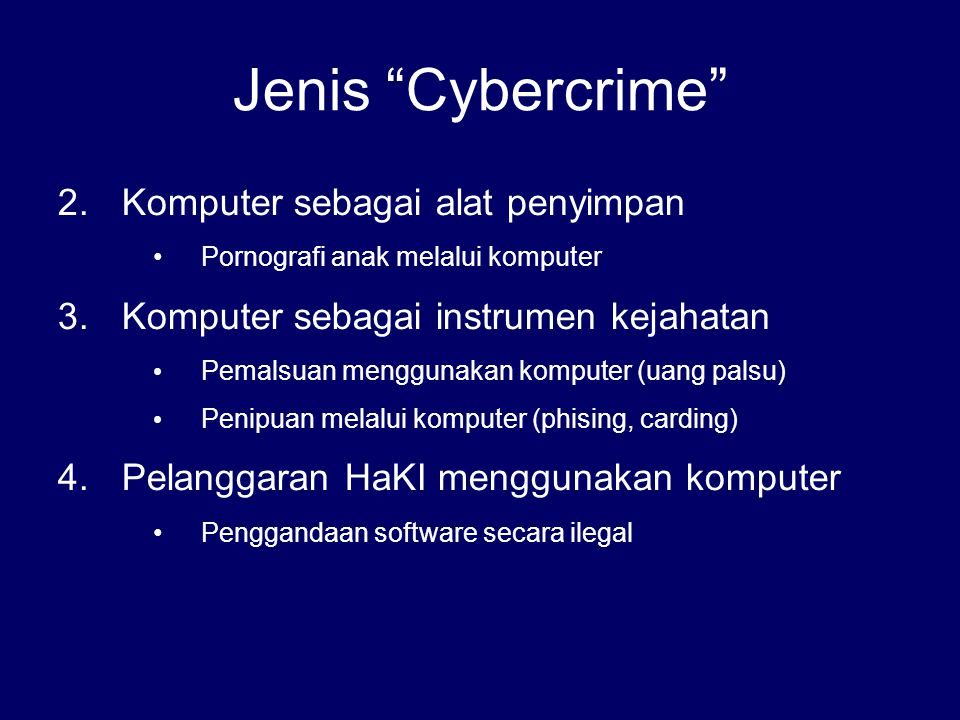 Jenis Cybercrime Komputer sebagai alat penyimpan
