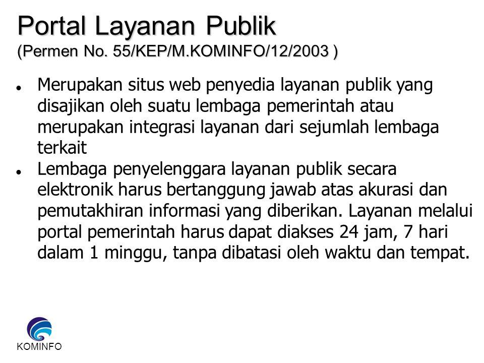 Portal Layanan Publik (Permen No. 55/KEP/M.KOMINFO/12/2003 )