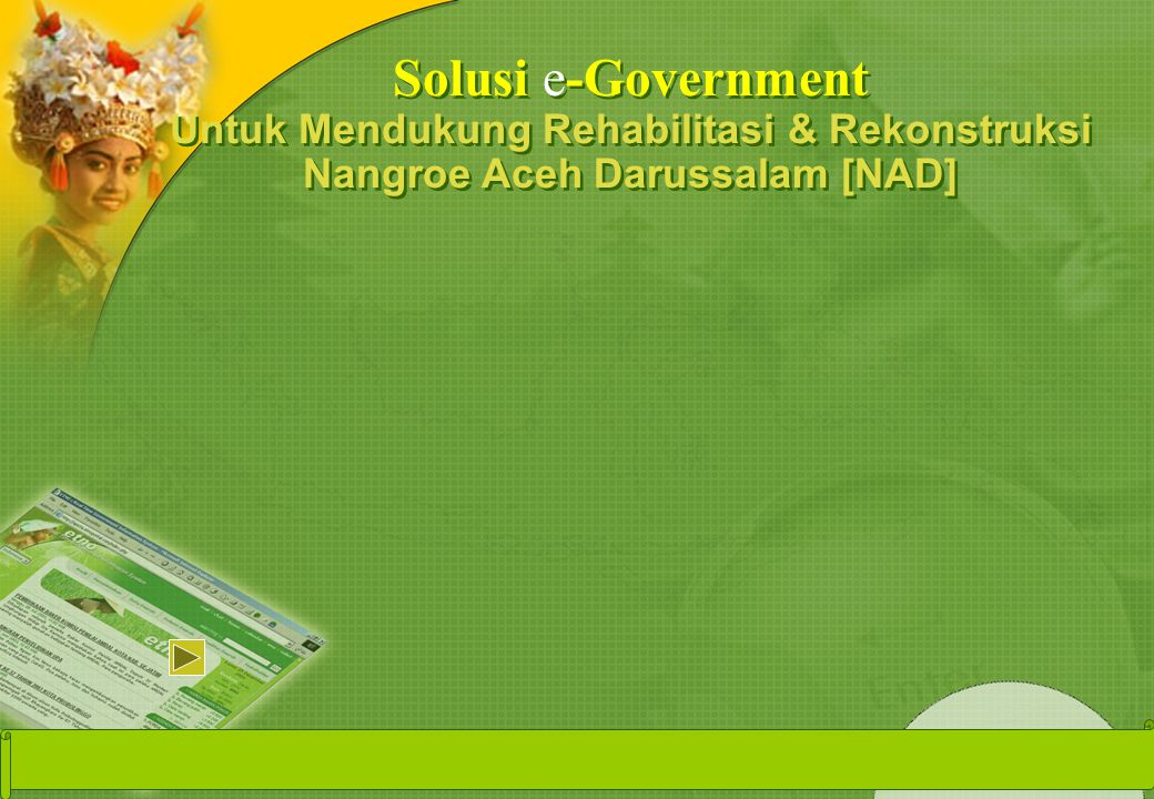 Solusi e-Government Untuk Mendukung Rehabilitasi & Rekonstruksi