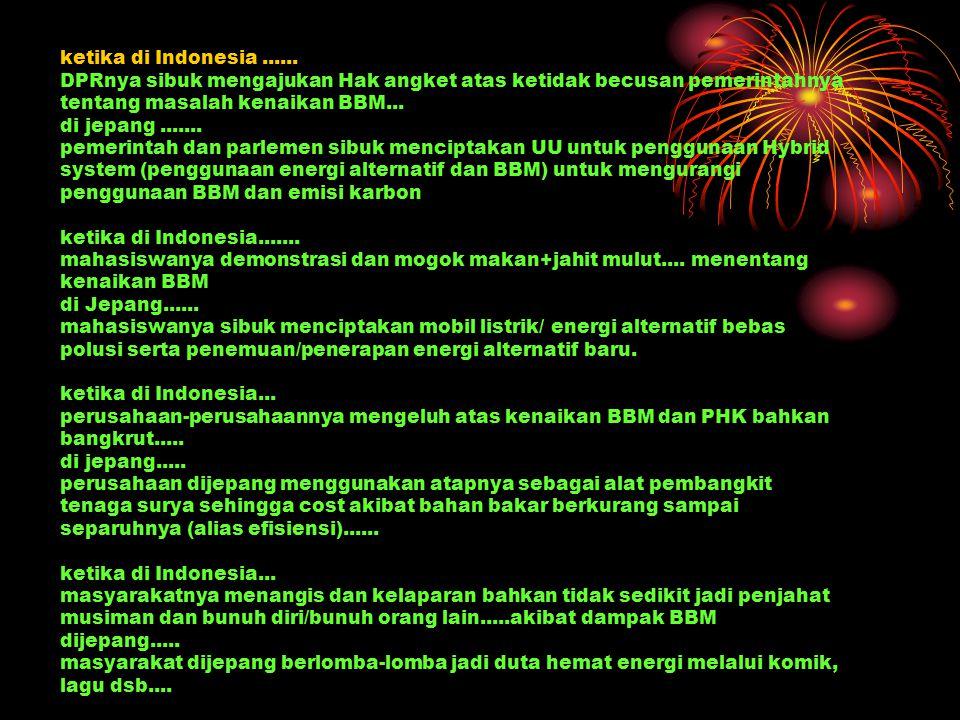 ketika di Indonesia ......