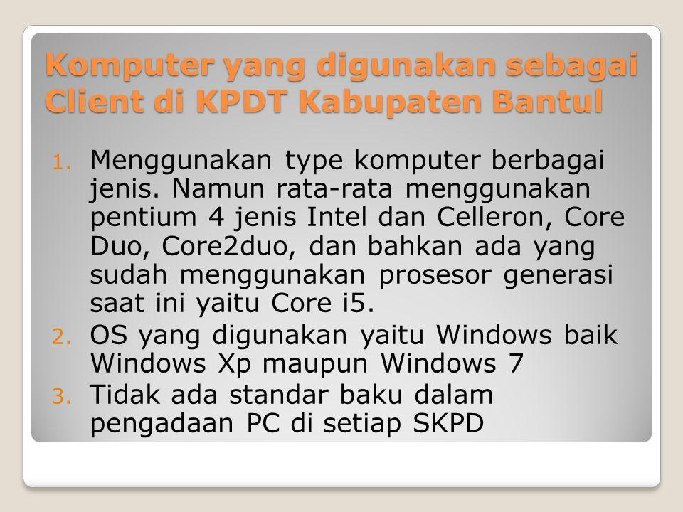 Komputer yang digunakan sebagai Client di KPDT Kabupaten Bantul