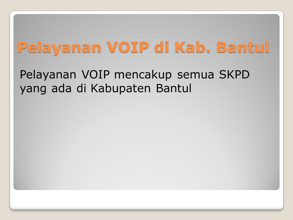 Pelayanan VOIP di Kab. Bantul
