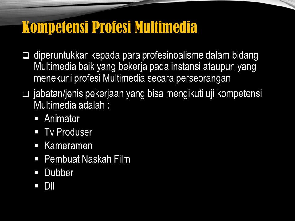 Kompetensi Profesi Multimedia
