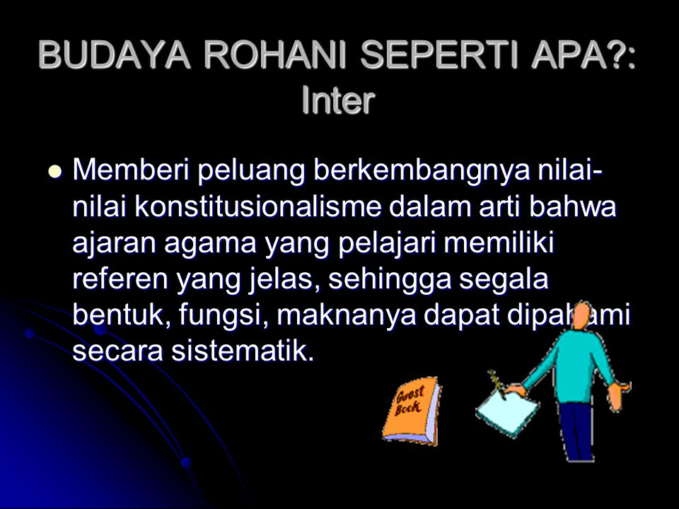 BUDAYA ROHANI SEPERTI APA : Inter