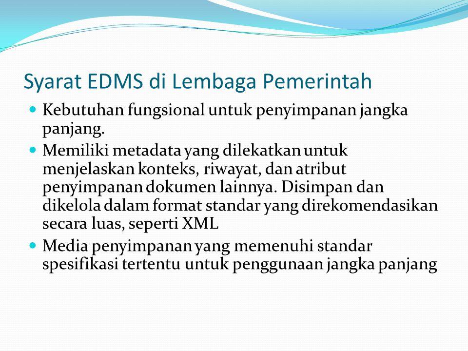 Syarat EDMS di Lembaga Pemerintah