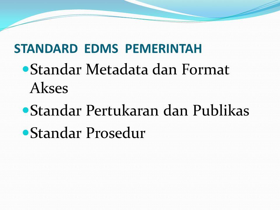 STANDARD EDMS PEMERINTAH