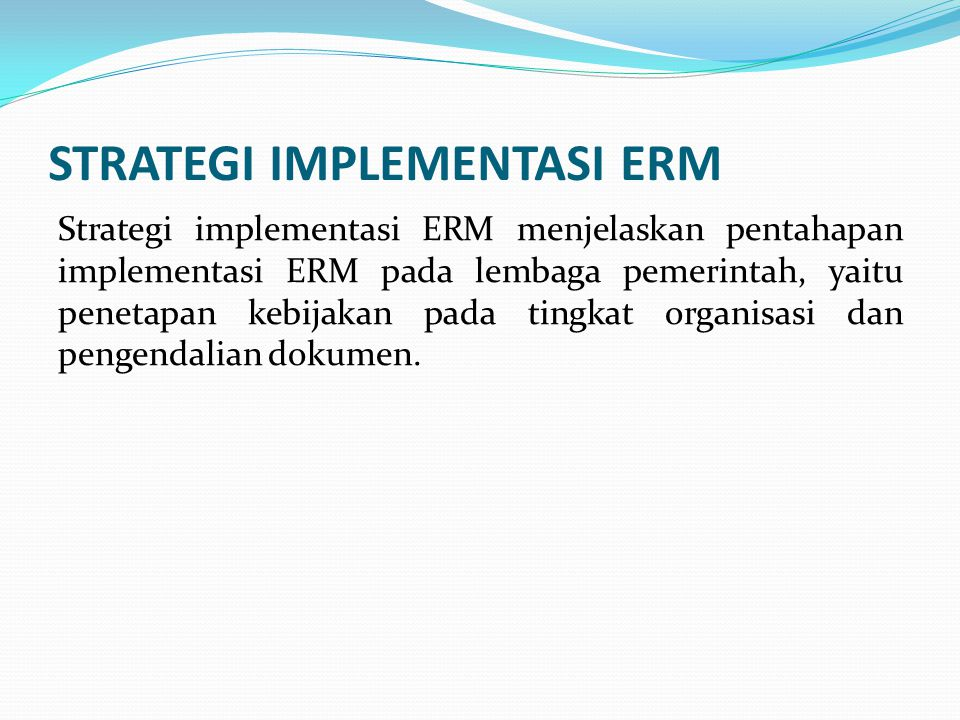 STRATEGI IMPLEMENTASI ERM