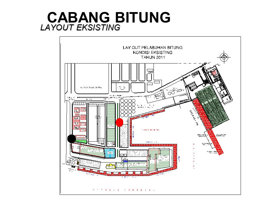 CABANG BITUNG LAYOUT EKSISTING