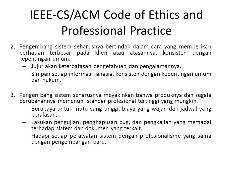 IEEE-CS/ACM Code of Ethics and Professional Practice