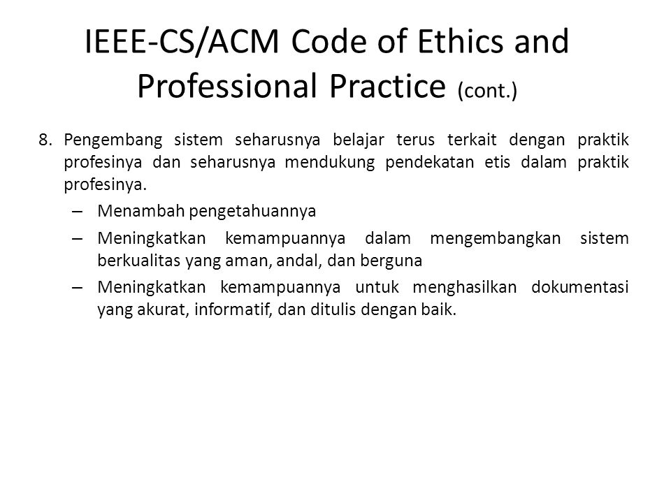 IEEE-CS/ACM Code of Ethics and Professional Practice (cont.)