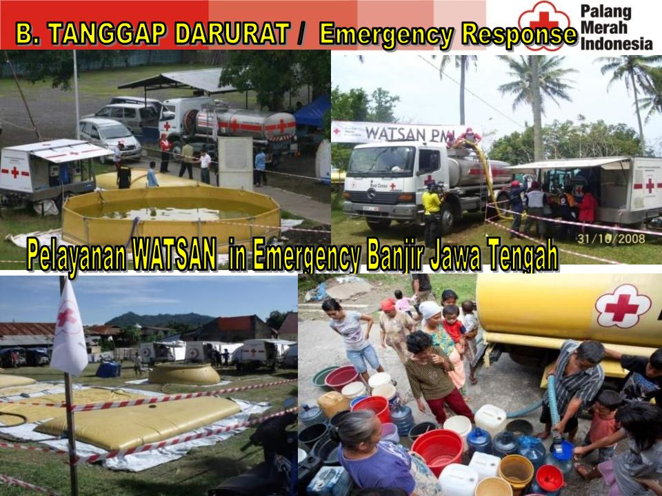 B. TANGGAP DARURAT / Emergency Response