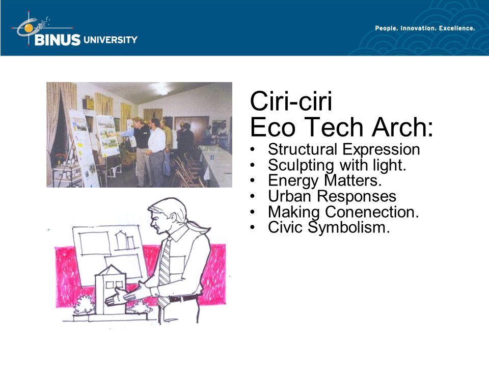Ciri-ciri Eco Tech Arch: Structural Expression Sculpting with light.